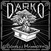 Play & Download Bonsai Mammoth by Darko | Napster