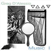 Greg D'alessio: Music I by Various Artists