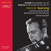 Play & Download Henryk Szeryng: Dvorak & Brahms by Various Artists | Napster