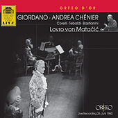 Play & Download Giordano: Andrea Chénier by Franco Corelli | Napster