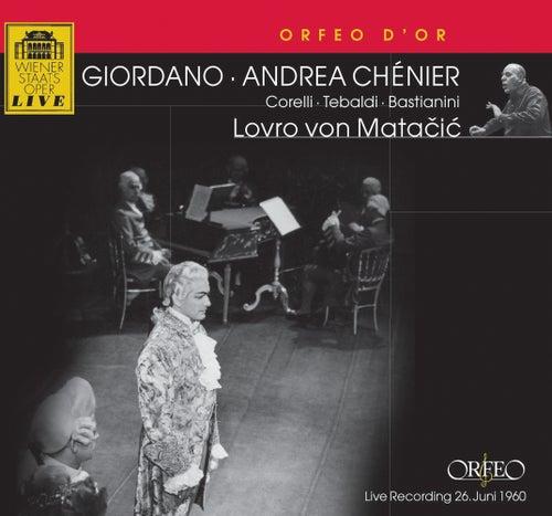 Play & Download Giordano: Andrea Chénier by Franco Corelli | Napster