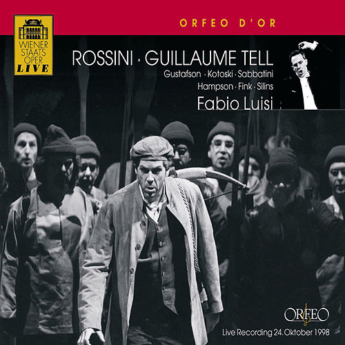 Rossini: Guillaume Tell by Thomas Hampson