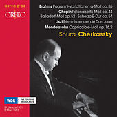 Chopin, Brahms, Liszt & Mendelssohn: Piano Works by Shura Cherkassky