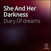 She And Her Darkness by Diary Of Dreams