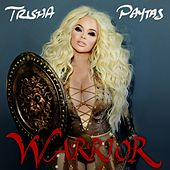 Play & Download Warrior by Trisha Paytas | Napster