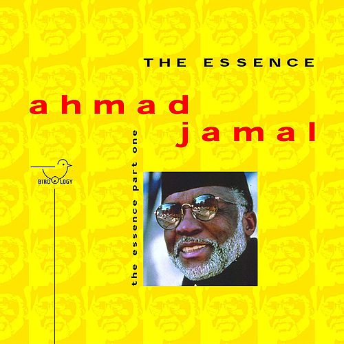Play & Download The Essence, Pt. 1 by Ahmad Jamal | Napster
