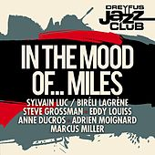 Play & Download Dreyfus Jazz Club: In the Mood of... Miles by Various Artists | Napster