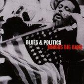 Blues & Politics by Mingus Big Band