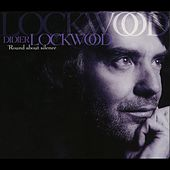 Play & Download Round About Silence by Didier Lockwood | Napster
