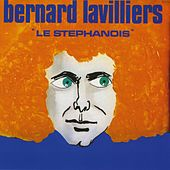 Play & Download Le Stéphanois by Bernard Lavilliers | Napster