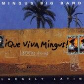 Que Viva Mingus! by Mingus Big Band