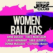 Dreyfus Jazz Club: Women Ballads by Various Artists