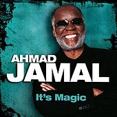 It's Magic (Limited Edition) by Ahmad Jamal