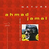 Nature - The Essence, Pt. 3 by Ahmad Jamal