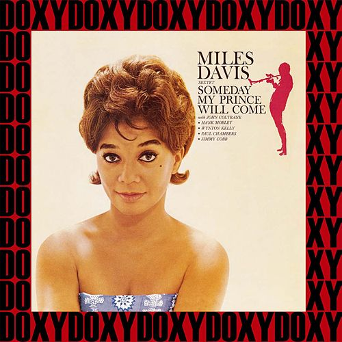 Someday My Prince Will Come (Hd Remastered, Extended Edition, Doxy Collection) de Miles Davis