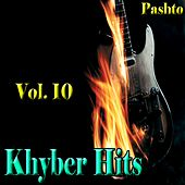 Khyber Hits, Vol. 10 by Various Artists