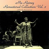 Remastered Collection, Vol. 2 (All Tracks Remastered 2017) von Ma Rainey