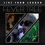 Play & Download Live from London (Live) by Fever Tree | Napster