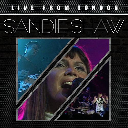 Live from London (Live) by Sandie Shaw