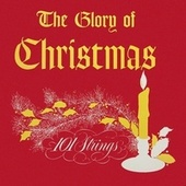 The Glory of Christmas (Remastered from the Original Master Tapes) by 101 Strings Orchestra
