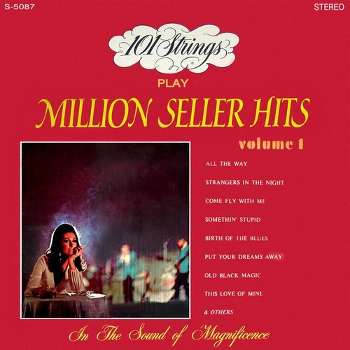 Play & Download 101 Strings Play Million Seller Hits, Vol. 1 (Remastered from the Original Master Tapes) by 101 Strings Orchestra | Napster