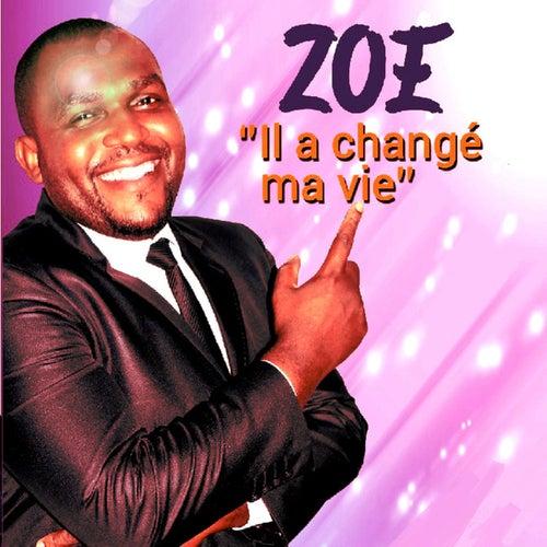 Il a changé ma vie de Zoé