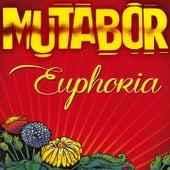 Euphoria by Mutabor
