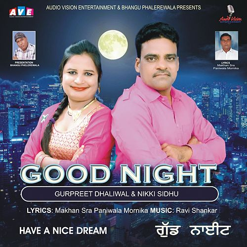 Play & Download Good Night by Nikki Sidhu Gurpreet Dhaliwal | Napster
