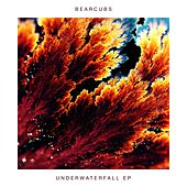 Underwaterfall - EP by Bearcubs