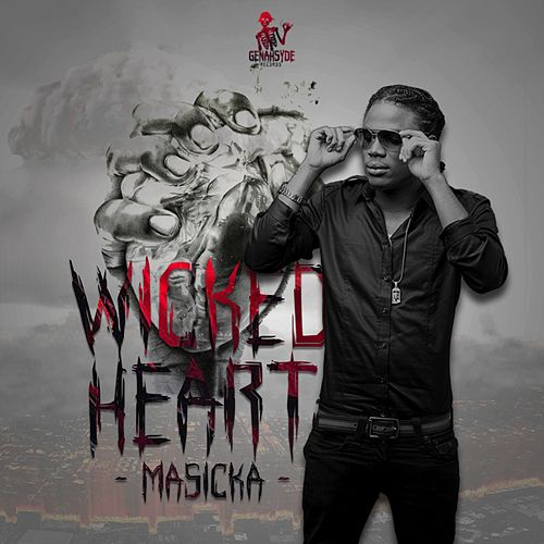 Wicked Heart by Masicka