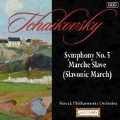 Tchaikovsky: Symphony No. 5 - Marche Slave (Slavonic March) by Slovak Philharmonic Orchestra and Stephen Gunzenhauser