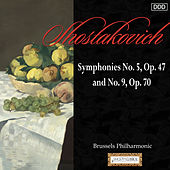 Shostakovich: Symphonies No. 5, Op. 47 and No. 9, Op. 70 by Brussels Philharmonic and Alexander Rahbari