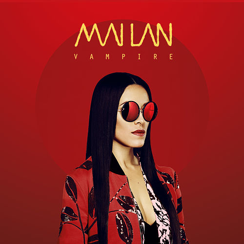 Vampire - Single by Mai-Lan