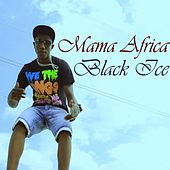 Play & Download Mama Africa by Black Ice | Napster