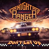 Play & Download Don't Let Up by Night Ranger | Napster