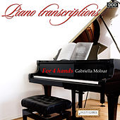 Play & Download Piano Transcriptions for 4 Hands by Gabriella Molnar | Napster