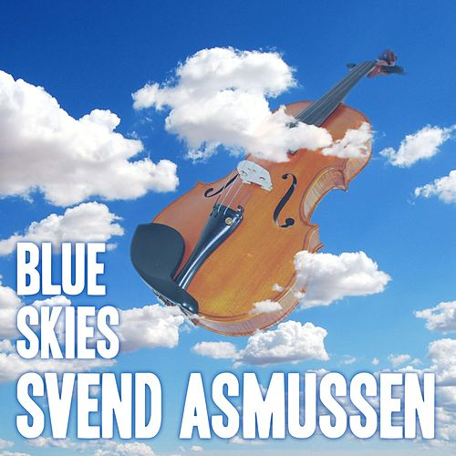Blue Skies by Svend Asmussen