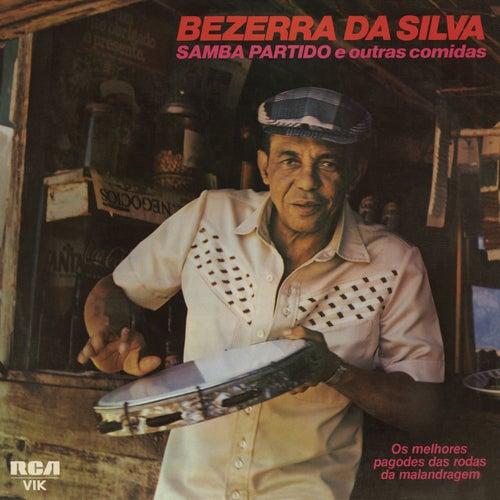 Samba Partido e Outras Comidas by Bezerra Da Silva