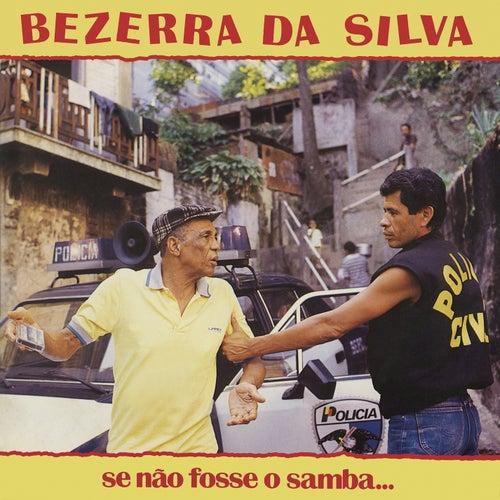 Se Não Fosse o Samba by Bezerra Da Silva