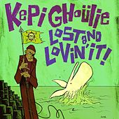 Play & Download Lost And Lovin' It! by Kepi Ghoulie | Napster