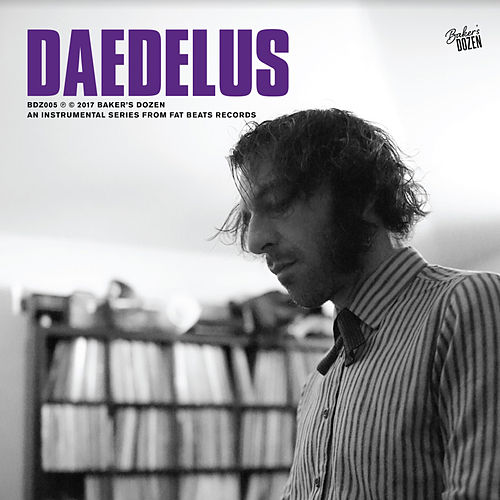Play & Download Baker's Dozen: Daedelus by Daedelus | Napster