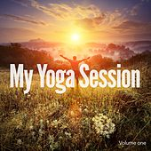 My Yoga Session, Vol. 1 (Relaxation, Meditation & Yoga Music) by Various Artists