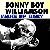 Wake up Baby von Sonny Boy Williamson