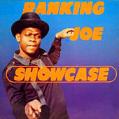 Showcase by Ranking Joe