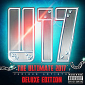 The Ultimate 2017 Deluxe Edition by Various Artists