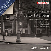 Jerzy Fitelberg: Chamber Works by Various Artists