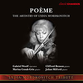 Poème: The Artistry of Lydia Mordkovitch by Various Artists