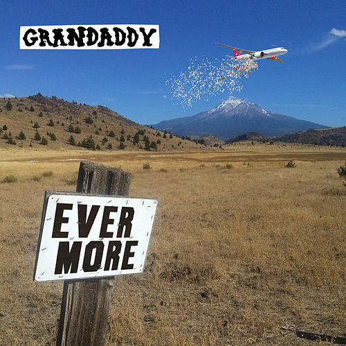 Evermore by Grandaddy