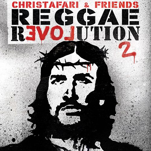 Reggae Revolution 2 by Christafari