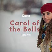 Carol of the Bells by Kana